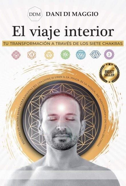 el viaje interior, tu transformación a través de los siete chakras