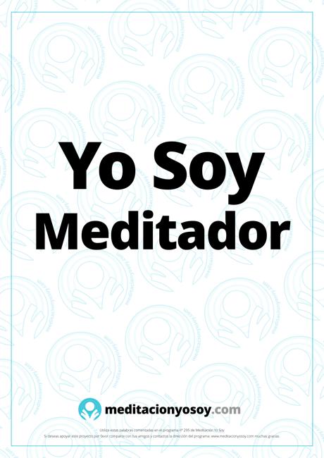 decreto yo soy meditador